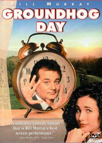 Another Personality Shaping Movie – Groundhog Day
