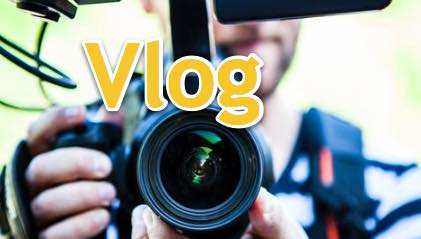 Vlog (Video Blog)