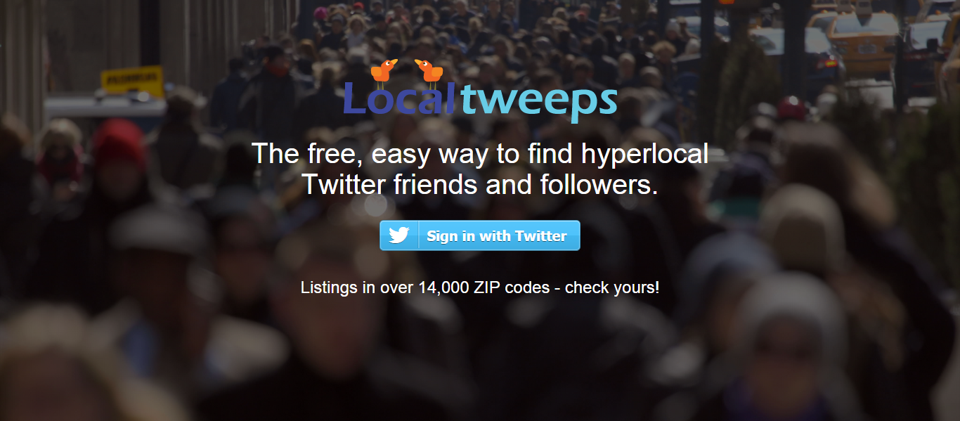Get found and find Tweeps in your city and zipcode.